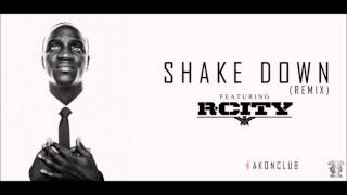 Akon - Shake Down (Remix) Ft. R.City