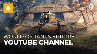 World of Tanks Europe: New Youtube Channel
