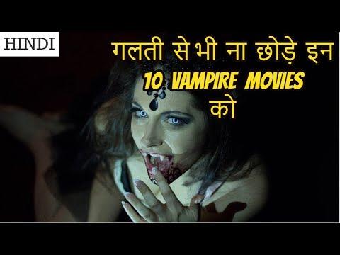 Top 10 Vampire Movies Of Hollywood | In Hindi