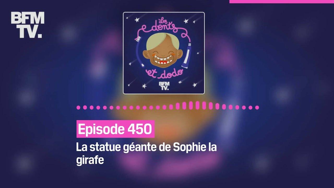 Les dents et dodo - Épisode 450 : La statue géante de Sophie la girafe