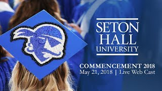 Seton Hall University Commencement 2018