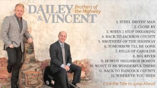 "Dailey & Vincent - ""Brothers of the Highway"" (Full Album)"