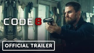 Стивен Амелл, Code 8 - Official Teaser Trailer (2019) Stephen Amell, Robbie Amell
