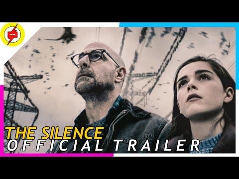 Netflix - The Silence 2019 | Official Trailer [HD]  | Stanley Tucci, Kiernan Shipka