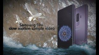 Samsung 9+ SUPER SLOW MOTION video sample 960fps