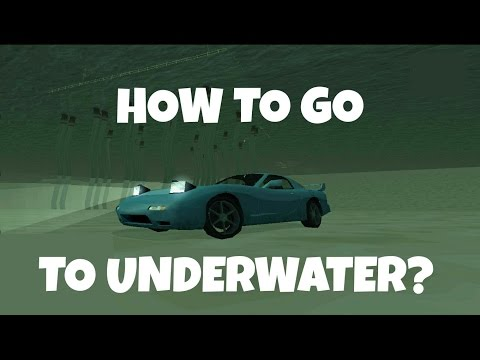 How To Go To Underwater - GTA San Andreas