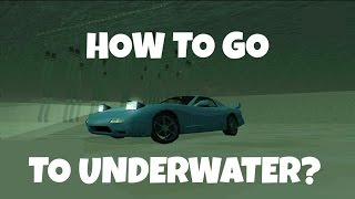 How To Go To Underwater   GTA San Andreas