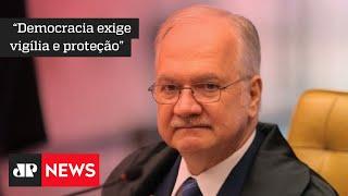 """Fachin vê democracia brasileira """"sob ataque"""" e diz que o """"momento é de alerta"""""""