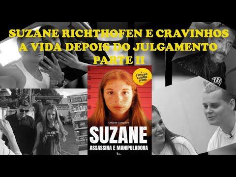 A vida de Suzane e Cravinhos depois da Condenação - REBELIÃO - CASAMENTOS - FILME - PARTE 2