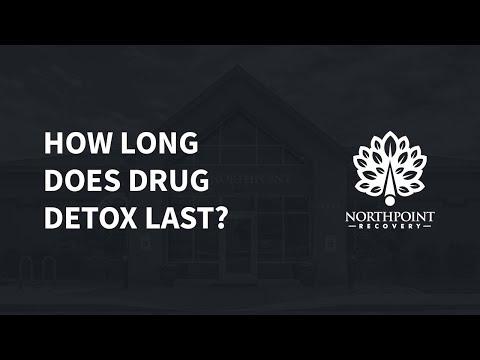 How Long Does Drug Detox Last?