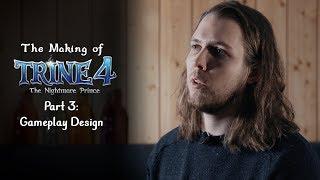 Trine 4 - Gameplay Design
