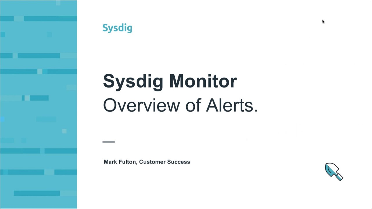 Sysdig Monitor 101 アラート概要