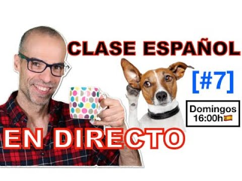 🎧🇪🇸CHARLA DIRECTO #7 + Listening Exercise / Learn Spanish LIVE!!💃