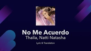 Thalía, Natti Natasha - No Me Acuerdo  S English And Spanish - English  S Translation