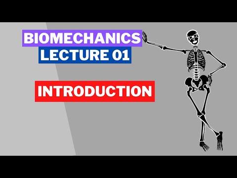 BIOMECHANICS LECTURE 01 : INTRODUCTION   ENG & HINDI