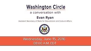 Washington Circle: A conversation with Evan Ryan