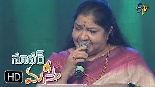 Kallaloki Kallu Petti Song | Chithra Performance | Super Masti|Vijayawada | 26th March 2017
