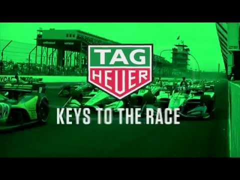 TAG Heuer Keys to the Race: INDYCAR Grand Prix