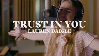 Lauren Daigle - Trust In You (Acoustic)