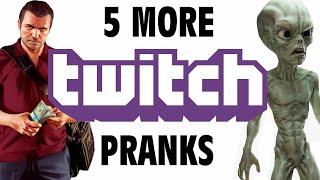 5 More Twitch Pranks - GFM