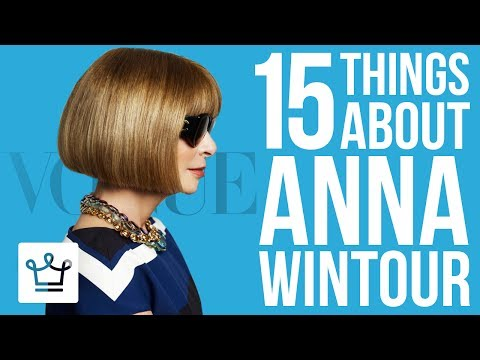 15 Things You Didn't Know About Anna Wintour