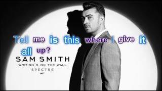 Sam Smith - Writing's On The Wall Lyrics (Spectre)