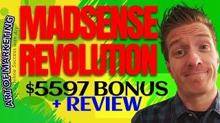 Madsense Revolution Review, Demo, $5597 Bonus, MadsenseRevolution Review