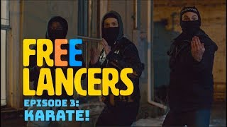 EP 3: Karate! - Freelancers