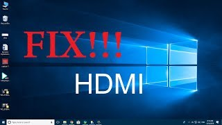 FIX!!!!!!!! HDMI not working on laptop windows 10. only solution!!!