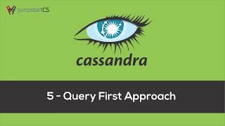 Apache Cassandra - Tutorial 5 - Query First Approach