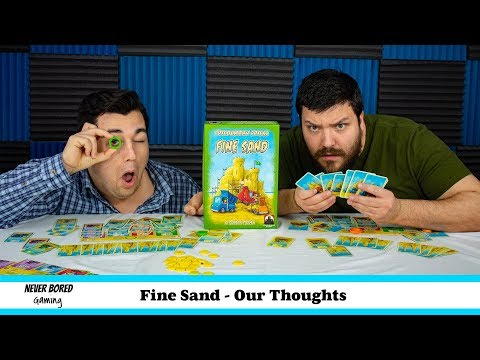 Never Bored Gaming - Our Thoughts (Fine Sand)