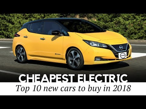 10 Cheapest Electric Cars to Buy in 2018