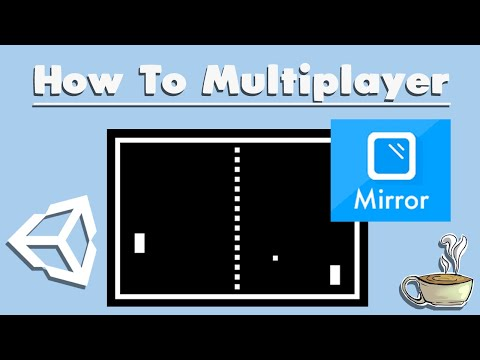 How To Make A Multiplayer Game In Unity - Client-Server - Mirror Networking