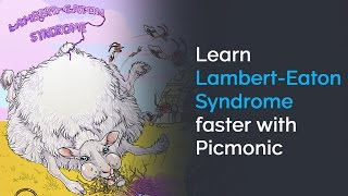 Learn Lambert-Eaton Syndrome Faster with Picmonic (USMLE, Step 1, Step 2 CK)