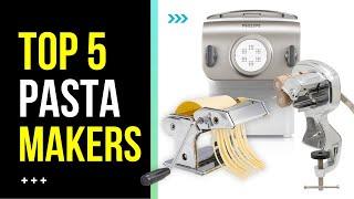 Best Pasta Maker   Top 5 Best Pasta Maker Reviews