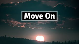 Mike Posner   Move On (Lyrics) | Panda Music