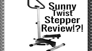 Sunny Health And Fitness Twist Stepper Review!  $55!👍