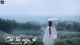 [ Vietsub + Pinyin ] Chớ Hỏi Ngày Về (Mạc Vấn Quy Kỳ) - Tưởng Tuyết Nhi | 莫问归期 - 蒋雪儿