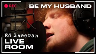 "Ed Sheeran - ""Be My Husband"" (Nina Simone cover) captured in The Live Room"