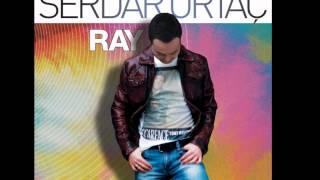 """Serdar Ortaç   Üzecek Adam Çok  Yeni Albüm 2012  """"Ray"""""""