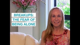 Breakups: The Fear of Being Alone (forever) — Susan Winter