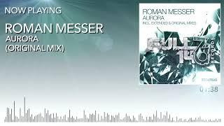 FO140R045: Roman Messer - Aurora (Original Mix)