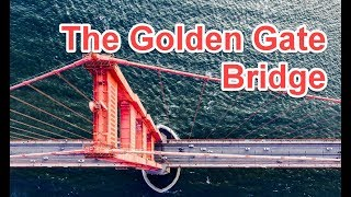 12 Interesting facts about the Golden Gate Bridge
