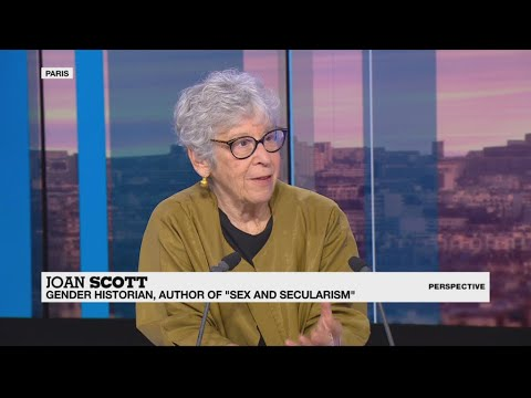 Historian Joan Scott: 'Hardline secularism is as bad as hardline Islam'