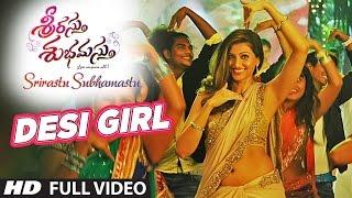 Desi Girl Song Lyrics -Srirastu Subhamastu