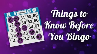 Things to Know Before You Bingo