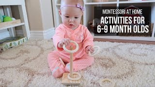 MONTESSORI AT HOME: Activities for Babies 6-9 Months