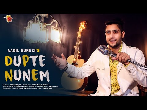 Aadil Gurezi - DUPTE Nunem (official Video) 2018 Mp3