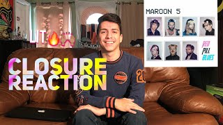 Closure- Maroon 5 (Audio)| Reaction