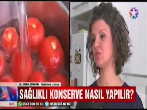 Ev Yapımı Konserveler ile İlgili Uzman Görüşleri - Nil Şahin Gürhan - Star Tv